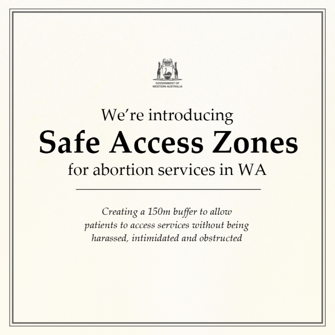 Government moves to introduce Bill for safe access zones in Western Australia